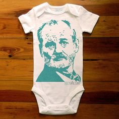 Bill Murray Onesie - Someone have a kid so I can buy you this!