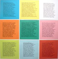 """Jenny Holzer, Inflammatory Essays  Inflammatory Essays is a set of 12 printed posters in different colors. Abrasive, biting commentary is hardly organized in a ramble of thoughts and ideas, though Holzer's stream-of-consciousness is a valuable source of insight-her feminist dogmas rise to the surface in the allusions to """"him"""" as a perpetrator of violence."""