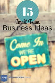 15 Small Town Business Ideas