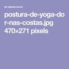 postura-de-yoga-dor-nas-costas.jpg 470×271 pixels