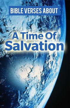 A time of salvation in the Bible :