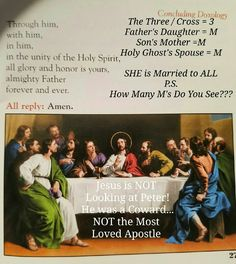 Last Supper Mary... True Devotion To Mary, Last Supper, Holy Ghost, Father Daughter, Holy Spirit, Unity