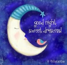Good Night Images With Quotes Sweet Dreams Good Night Sleep Tight, Cute Good Night, Good Night Sweet Dreams, Good Night Moon, Good Night Image, Good Morning Good Night, Day For Night, Good Night Blessings, Good Night Wishes