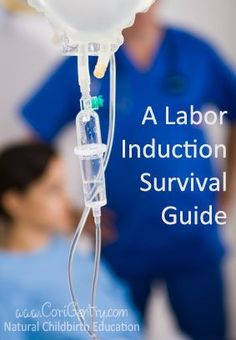 Inductions carry risks, but sometimes they are necessary for the health of mom and baby. Here are some tips to help you have a positive induction.