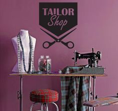 Tailor Shop - Scissors Wall Decal - No 1 Sewing Room Furniture, Sewing Room Decor, Space Saving Furniture, Sewing Rooms, Boutique Decor, Boutique Interior, Shop Interior Design, Fashion Store Design, Shoe Store Design