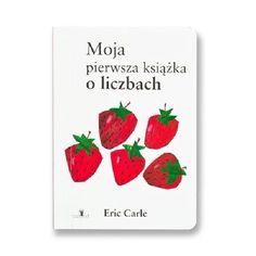 Moja pierwsza książka o liczbach -   Carle Eric , tylko w empik.com: 19,99 zł. Przeczytaj recenzję Moja pierwsza książka o liczbach. Zamów dostawę do dowolnego salonu i zapłać przy odbiorze!