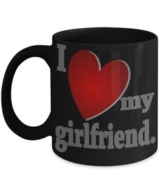 Girlfriend gift mug. I love my girlfriend. Birthday mug for girlfriend. Girlfriend mug. Gift for girlfriend. Valentine's Day mug