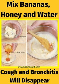 Natural Remedies For Colds Mix Bananas, Honey and Water: Cough and Bronchitis Will Disappear - My Amazing Stuff - Anything from sore throat, bad cough and even stomach problems can be treated with this drink. Home Remedy For Cough, Natural Cough Remedies, Cold Remedies, Natural Health Remedies, Natural Cures, Herbal Remedies, Natural Healing, Cough Remedies For Kids, Natural Treatments