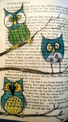 Owl art on dictionary page.....love.    This is so good - but I'm not so sure a book is the best canvas! Then reading will make you a wise as an old owl.