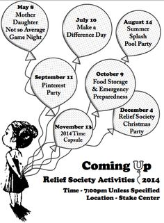 Relief Society; Coming Up, Party, Parties, Flyer, Activity, Activities, Mother - Daughter, Make a Difference Day, Summer Splash, Pool Party, Pinterest Party, Food & Emergency Preparedness, Time Capsule, Christmas Party.