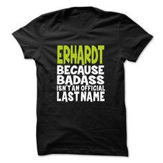 I Love (BadAss001) ERHARDT T-Shirts