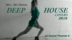 80's, 90's Deep House Covers 2019 - DJ Daniel Thomas G You Are My Soul, Spinnin' Records, Acid Jazz, Soul Artists, Lionel Richie, Lets Dance, Motown, What Is Love, Music Publishing