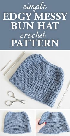 Simple Edgy Messy Bun Hat Crochet Pattern. This messy bun hat pattern has a clean, traditional, put together style and can also be made into a full beanie