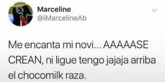Spanish Memes, Spanish Quotes, Me Quotes, Funny Quotes, Funny Memes, Mexican Memes, Crush Memes, Frases Tumblr, Love Phrases