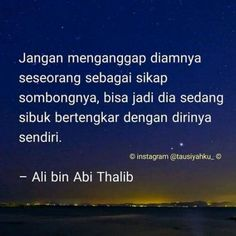 59 Ideas quotes indonesia sahabat so true Imam Ali Quotes, Muslim Quotes, Religious Quotes, Study Quotes, New Quotes, True Quotes, Islamic Inspirational Quotes, Islamic Quotes, Ali Bin Abi Thalib