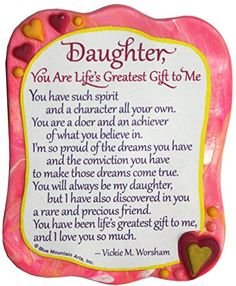 Blue Mountain Arts Daughter You are Life's Greatest Gift to Me by Vickie M. Worsham Sculpted Resin Magnet -- You can find out more details at the link of the image. Prayer For Daughter, Mother Daughter Quotes, Mother Quotes, Mom Quotes, Family Quotes, Life Quotes, Daughter Sayings, I Love You Sister, I Love My Daughter