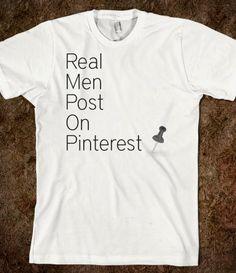 Real Men Post on Pinterst