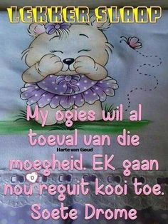 Good Night Messages, Good Night Quotes, Good Morning Good Night, Afrikaanse Quotes, Goeie Nag, Special Quotes, Strong Quotes, Life Lessons, I Am Awesome