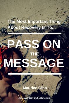 """The most important thing about #recovery is to pass on the message."" - Maurice Gibb Advanced Recovery Systems specializes in the treatment of eating disorders, alcoholism and drug abuse. We're here 24/7 to help. www.AdvancedRecov... (954) 615-1700"