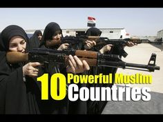 Wow! This Is 10 Most Powerful Muslim Countries In The World