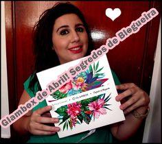 Glambox de Abril- Segredos de Blogueira Andreza Goulart