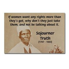 Sojourner Truth Quotes Sojourner Truth Women's History Posterstudent Project My .
