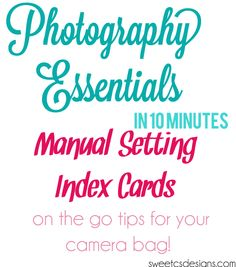 photography lesson index cards- print and keep in your camera bag for craft photography tips! first 3 of a series.