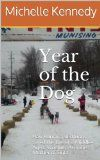 Free Kindle Book -   Year of the Dog: How Running Sled Dogs Saved the Life of a Middle-Aged, Woefully Average Mother of Eight