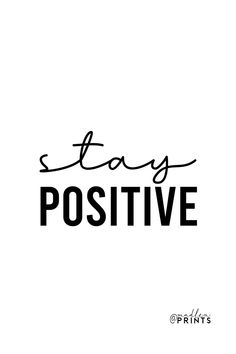 Stay Positive print is a high quality instantly downloadable printable wall art. Decor your home, nursery or office in an affordable way! Print it and frame it - it's really that easy!  #staypositive #quoteprint #etsy #positiveposter Sayings And Phrases, Motivational Posters, Frame It, Staying Positive, Quote Prints, Printable Wall Art, Gifts For Women, Art Decor, Typography