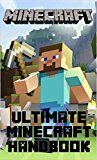 Free Kindle Book -   Ultimate Minecraft Handbook - 110 Tips, Tricks, Easter Eggs, and Fun Facts Check more at http://www.free-kindle-books-4u.com/comics-graphic-novelsfree-ultimate-minecraft-handbook-110-tips-tricks-easter-eggs-and-fun-facts/