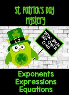This product is for a math mystery that includes three different clues covering three different math skills. Clue 1: Exponents Clue 2: Solving One Step Equations Clue 3: Combining Like Term Expressions Students will solve all the problems within the clue eliminating correct answers.