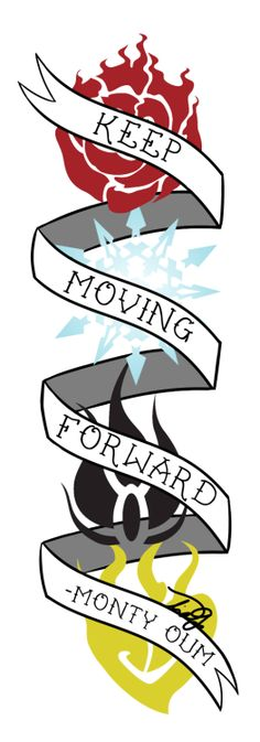Keep Moving Forward -Monty Oum