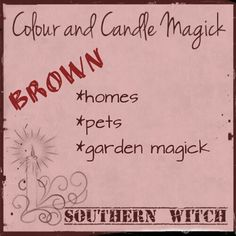 Brown Candle Magick Wiccan, Magick, Witchcraft, Candle Spells, Candle Magic, Brown Candles, Color, Witch Craft, Colour