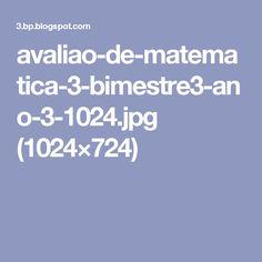 avaliao-de-matematica-3-bimestre3-ano-3-1024.jpg (1024×724)