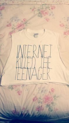 Internet Killed The Teenager Yes. Yes it did!
