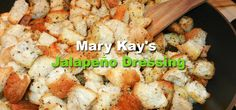 Mary Kay Ash had a favorite dressing that she made every year for Thanksgiving, which happened to be her most favorite Holiday...Here it is ~ ENJOY