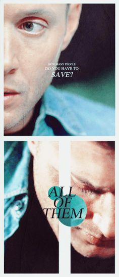 """Dean's mentality. Though, we all know that Sam is first on that list of """"all of them """". ;)"""
