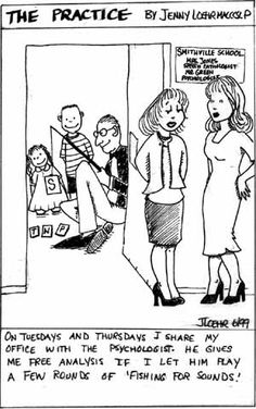 This is how I felt at my first job when I shared an office with the school social worker!