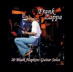 Frank Zappa 20 Black Napkins Guitar Solos