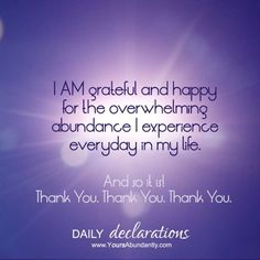 I am #grateful and #happy for the overwhelming #Abundance I experience every day in my #life  #gratitude #Affirmation #mondaymotivation