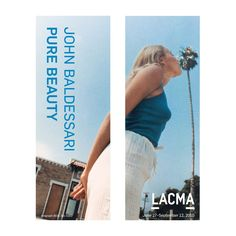 Experience John Baldessari: Pure Beauty for years to come with a street banner created to celebrate this landmark exhibit. The banner may not look too big from the sidewalk, but it is really large! Th