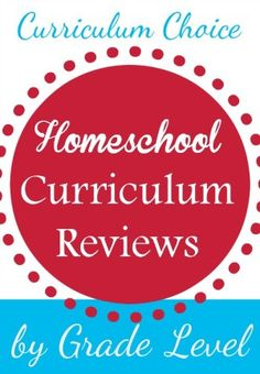 Homeschool Curriculum Choices by Grade - Over the years, we've literally written hundreds of reviews for you to peruse.  In this post, we'd like help you navigate all those wonderful reviews based on the particular grade level you're teaching.