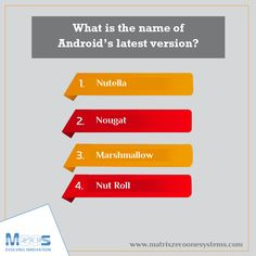 Comment the correct option below.  Join Android Class @ MZOS.  Visit us @ http://www.matrixzeroonesystems.com