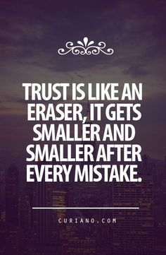 I realized I'll never be able to fully trust you so it is indeed over.