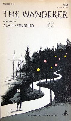 The Wanderer: A Novel by Alain-Fournier, Edward Gorey cover illustration published 1953. Typography by Joseph Ascherl.