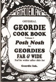 Offishal Geordie Cook Book. Posh nosh for Geordies far and wide £3.00