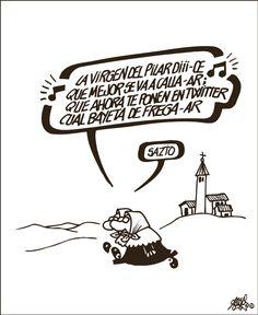 Forges: Twitter y la Virgen del Pilar Forges en El País 12/10/2017Archivado en: Forges Humor H Comic, Humor Grafico, Twitter, Memes, Fictional Characters, Grande, Cartoons, Collage, Founding Fathers