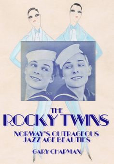 The Rocky Twins, Dolly Sisters, Norway, Jazz Age, Dolly Sisters, Brief Encounter, Jazz Age, Partners In Crime, Mirror Image, Mini Me, Book Publishing, Biography, Cuddling