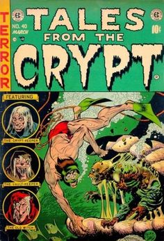 Tales from the Crypt #40 EC Comics