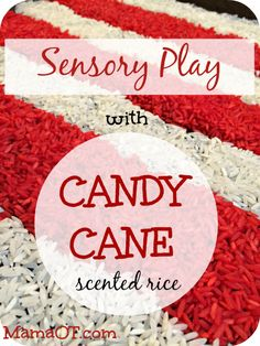Sensory play with candy cane rice!